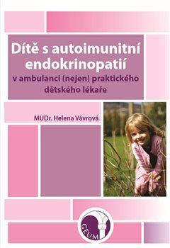 Obálka titulu Dítě s autoimunitní endokrinopatií