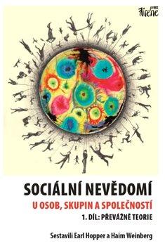 Obálka titulu Sociální nevědomí u osob, skupin a společností - 1. díl