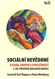 Sociální nevědomí u osob, skupin a společností - 2. díl