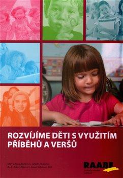 Obálka titulu Rozvíjíme děti s využitím příběhů a veršů