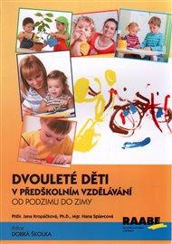Dvouleté děti v předškolním vzdělávání