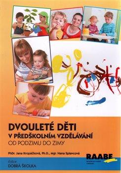 Obálka titulu Dvouleté děti v předškolním vzdělávání