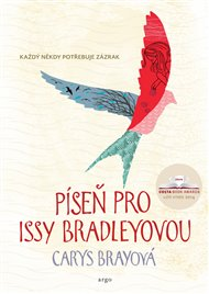 Britská spisovatelka Carys Brayová (1975), se ve dvaceti vdala a během 7 let porodila 5 dětí.  I přesto nějak našla čas a sílu na psaní a stala se uznávanou autorkou.  První sbírka povídek, nazvaná Sladký domov, jí vyšla v roce 2012 a o dva roky později napsala Píseň pro Issy Bradleyovou.
