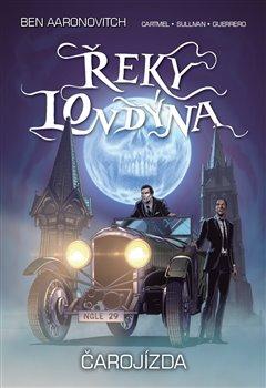 Obálka titulu Řeky Londýna - Čarojízda