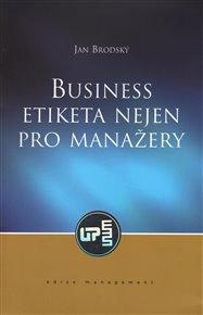 Business etiketa nejen pro manažery