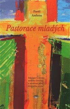 Obálka titulu Pastorace mladých