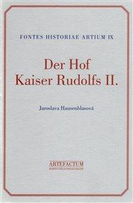 Der Hof Kaiser Rudolfs II.