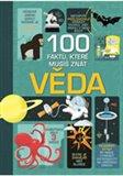 Obálka knihy 100 faktů, které musíš znát - Věda