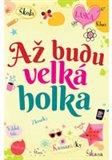 Obálka knihy Až budu velká holka