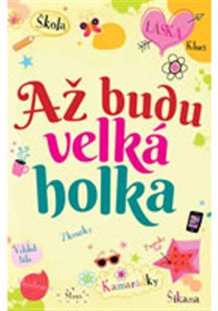 Až budu velká holka - Felicity Brooks | Booksquad.ink