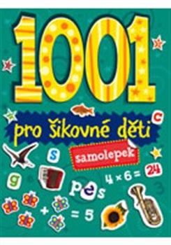 1001 samolepek - Pro šikovné děti