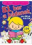 Obálka knihy 81 her a hádanek pro děti od 4–6 let