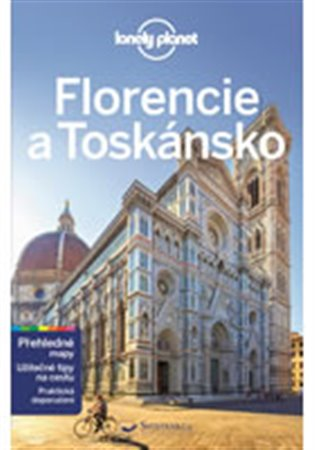 Florencie a Toskánsko - Lonely Planet - Belinda Dixon, | Booksquad.ink