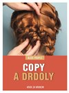 Obálka knihy Copy a drdoly - Krok za krokem