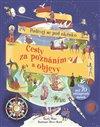 Obálka knihy Cesty za poznáním a objevy - Podívej se pod okénko