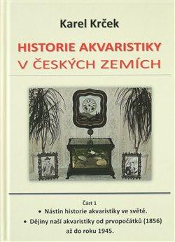 Obálka titulu Historie akvaristiky v českých zemích – část 1.
