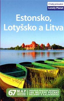 Obálka titulu Estonsko, Lotyšsko a Litva - Lonely Planet