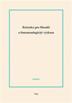 Obálka titulu Ročenka pro filosofii a fenomenologický výzkum 2016