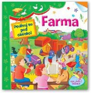 Farma - Podívej se pod okénko! - - | Booksquad.ink