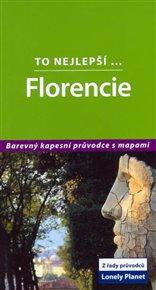 Florencie - To nejlepší... - Lonely Planet