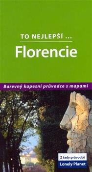 Obálka titulu Florencie - To nejlepší... - Lonely Planet