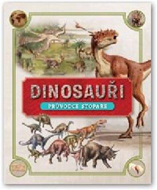 Dinosauři - Průvodce stopaře - - | Booksquad.ink