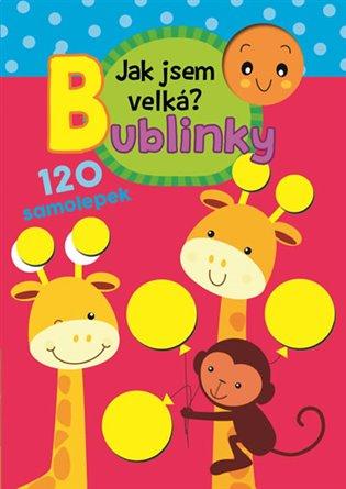 Jak jsem velká?:Bublinky - - | Replicamaglie.com