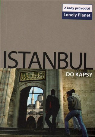 Istanbul do kapsy - Lonely Planet - Virginia Maxwell | Booksquad.ink