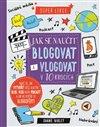Obálka knihy Jak se naučit blogovat a vlogovat v 10 krocích