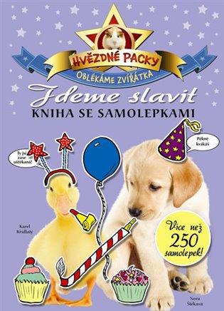 Hvězdné packy – Jdeme slavit - Kniha se samolepkami - - | Booksquad.ink