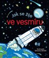 Obálka knihy Jak se žije ve vesmíru