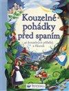 Obálka knihy Kouzelné pohádky před spaním - 40 kouzelných příběhů a říkanek