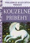Obálka knihy Kouzelné příběhy - Pokladnice klasických příběhů