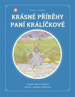 Obálka titulu Krásné příběhy paní králíčkové