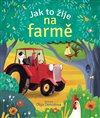 Obálka knihy Jak to žije na farmě