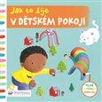 Obálka knihy Jak to žije v dětském pokoji