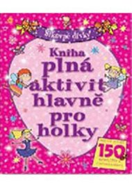 Kniha plná aktivit hlavně pro holky