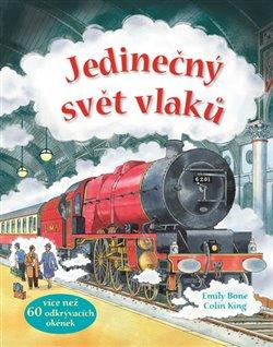 Obálka titulu Jedinečný svět vlaků