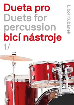 Obálka titulu Dueta pro bicí nástroje / Duets for percussion 1.