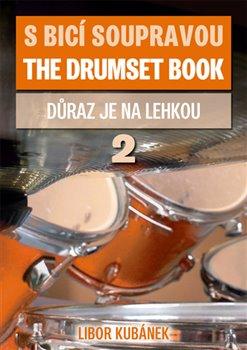 Obálka titulu S bicí soupravou / The Drumset book 2