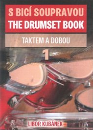 S bicí soupravou /The Drumset Book 1