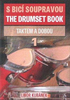 Obálka titulu S bicí soupravou /The Drumset Book 1