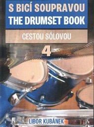 S bicí soupravou / The Drumset Book 4