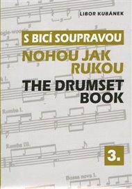 S bicí soupravou nohou jak rukou / The Drumset Book 3