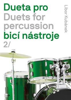 Obálka titulu Dueta pro bicí nástroje / Duets for percussion 2.