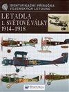 Obálka knihy Letadla první světové války 1914–18