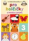 Obálka knihy Malá knihovnička pro holčičky (6 leporel)