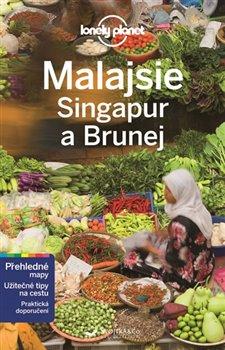 Obálka titulu Malajsie, Singapur a Brunej - Lonely Planet