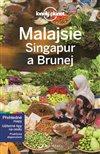 MALAJSIE, SINGAPUR A BRUNEJ - LONELY PLA