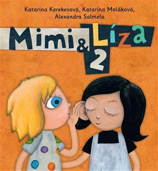 Mimi a Líza 2 - Katarína Kerekesová, | Booksquad.ink